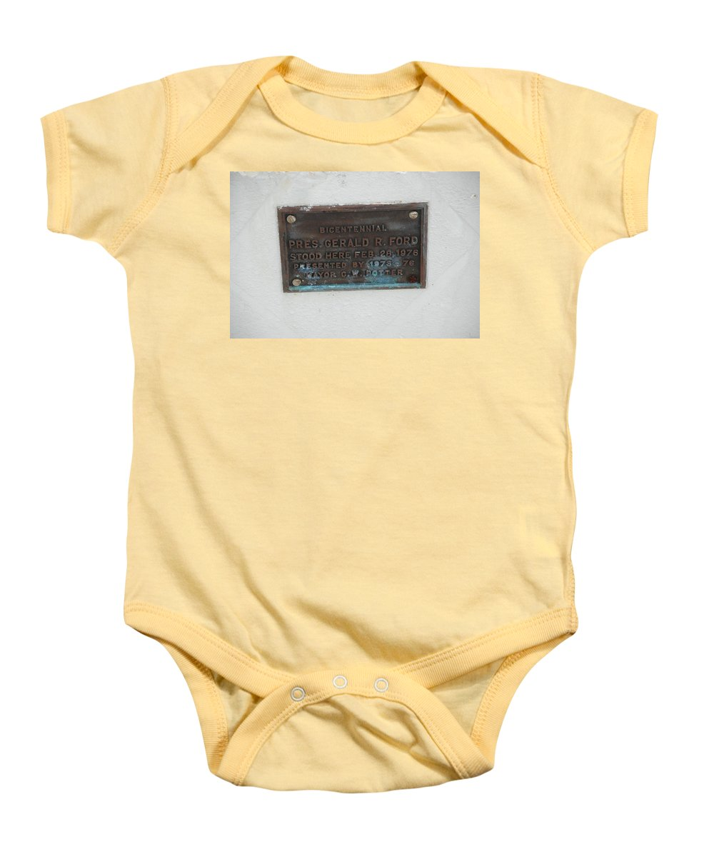 President Gerald R Ford Baby Onesie featuring the photograph President Gerald R Ford Stood Here by Rob Hans