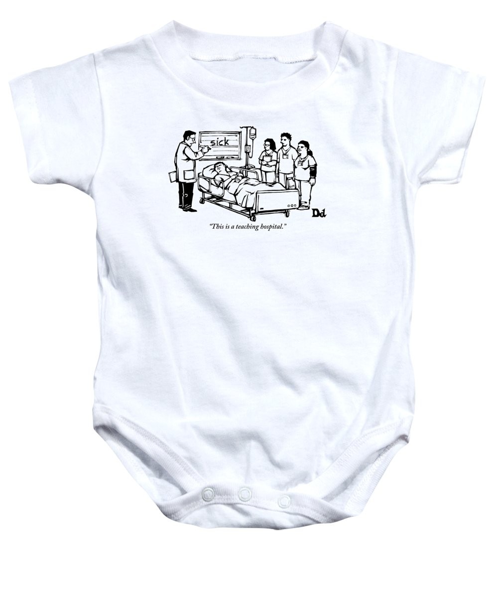 Teach Baby Onesie featuring the drawing A Doctor Writes The Word Sick On A Blackboard by Drew Dernavich