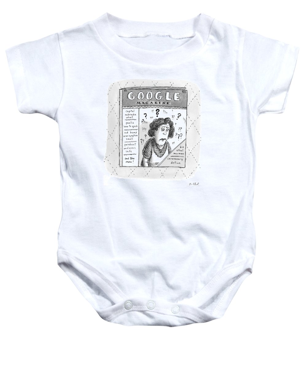 Google Baby Onesie featuring the drawing A Magazine Titled Google Magazine by Roz Chast