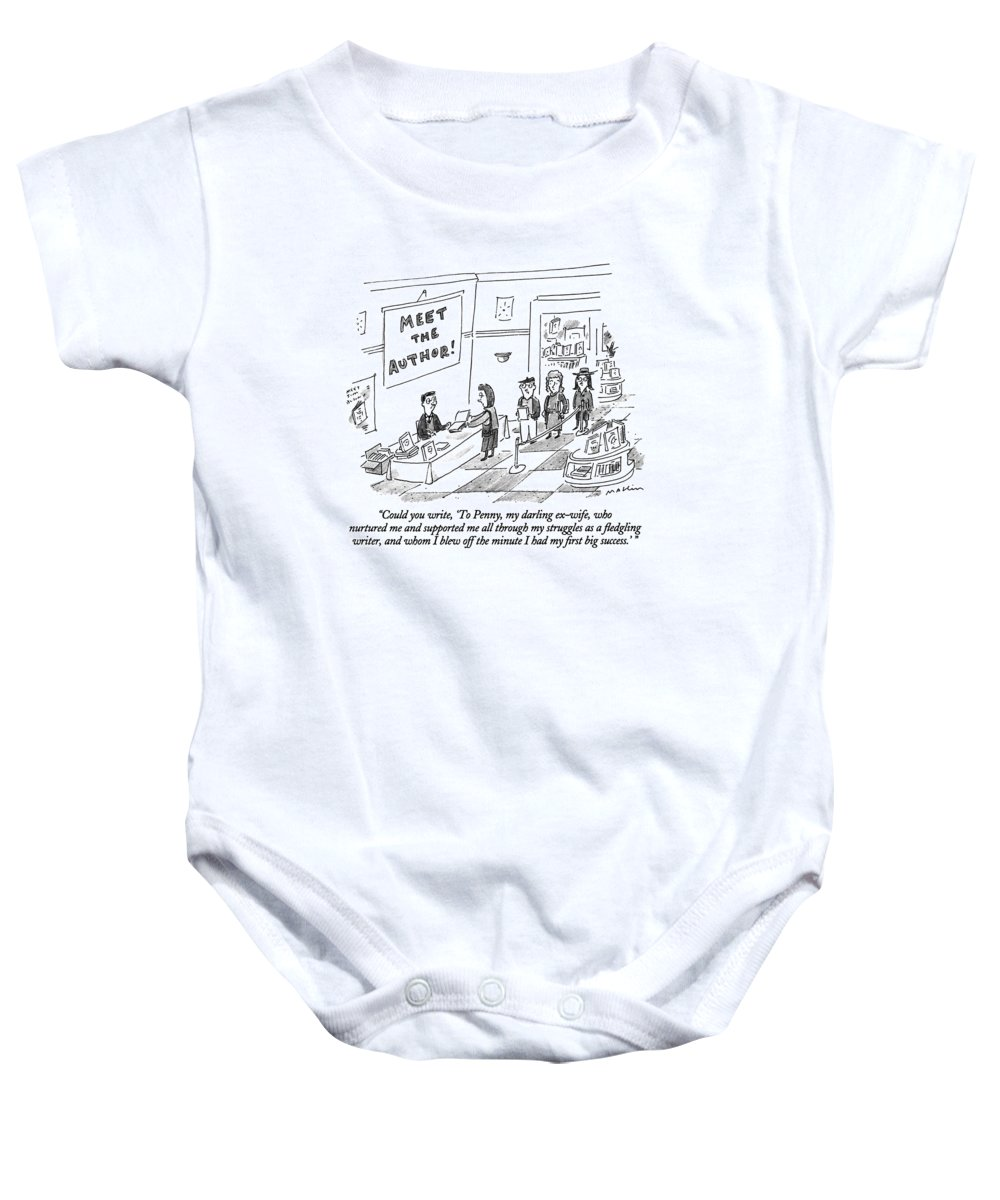 ' Woman Presents Book To Her Ax-husband (the Author) To Sign At A Book-signing In A Books Store  Divorce Baby Onesie featuring the drawing Could You Write by Michael Maslin