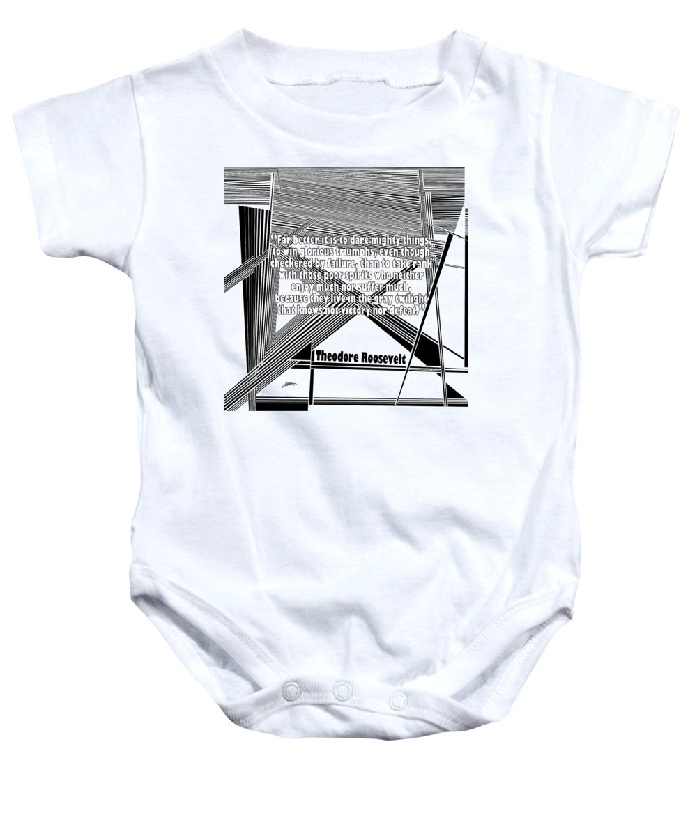 Theodore Roosevelt Baby Onesie featuring the painting Dare Mighty Things by Douglas Christian Larsen
