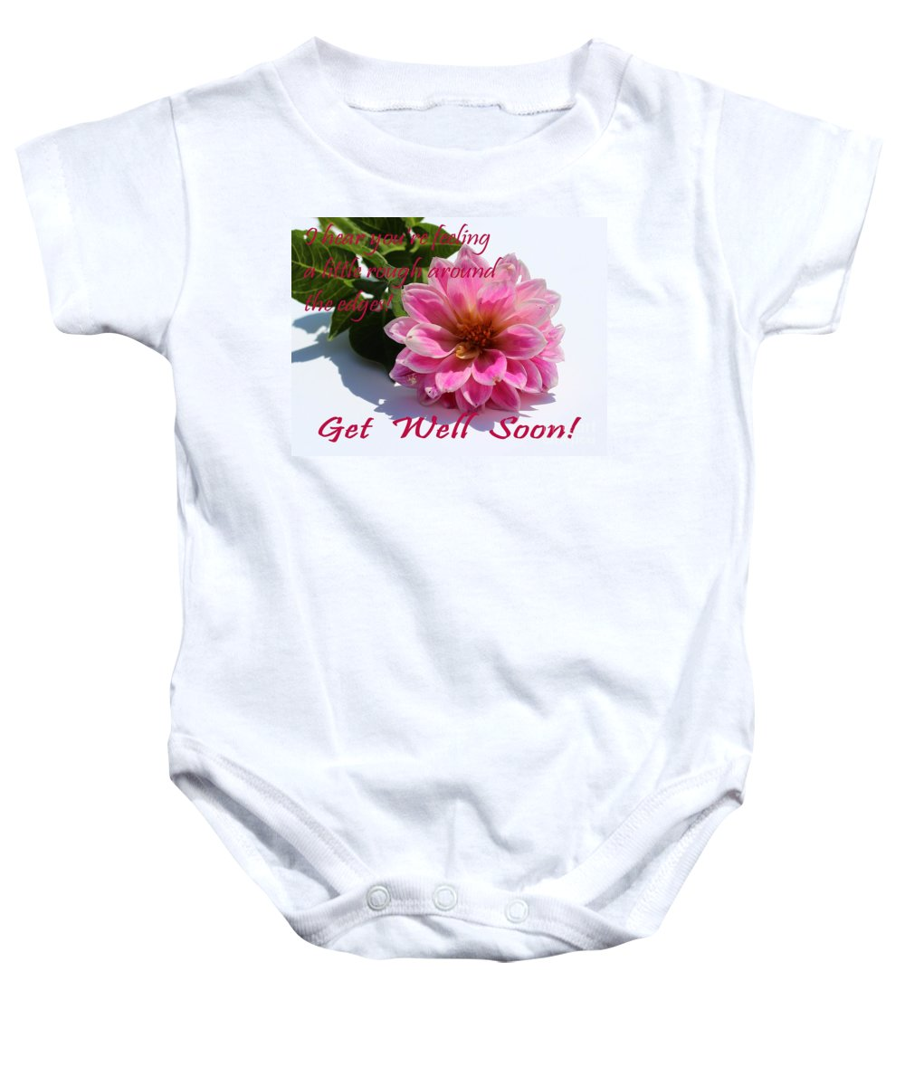 Get Well Soon - Louise Dahlia - Pink Flower Baby Onesie featuring the photograph Get Well Soon - Louise Dahlia - Pink Flower by Barbara Griffin