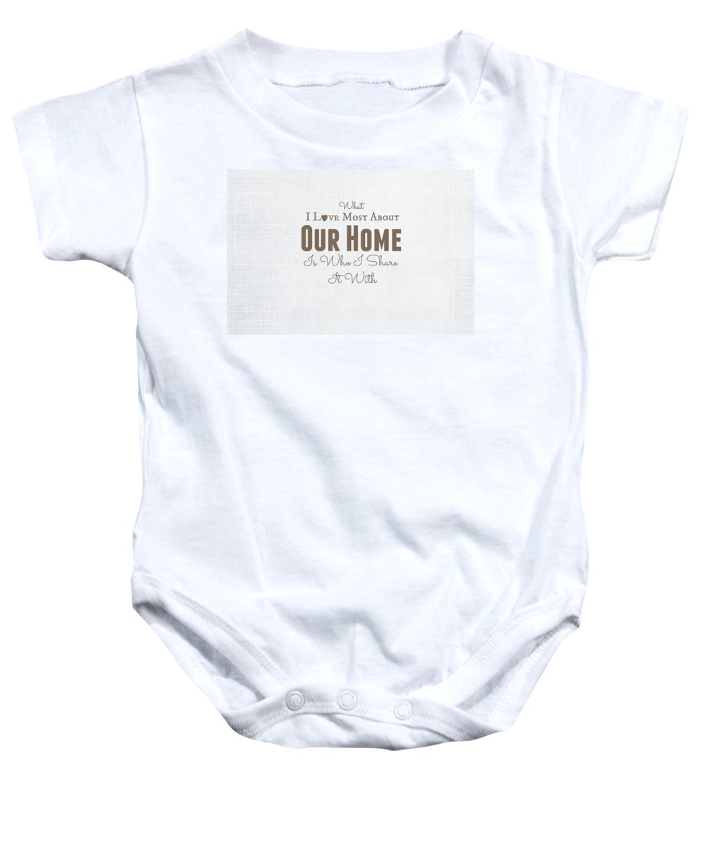 Home Is Where The Heart Its Baby Onesie featuring the digital art Home Is Where The Heart Is by Chastity Hoff