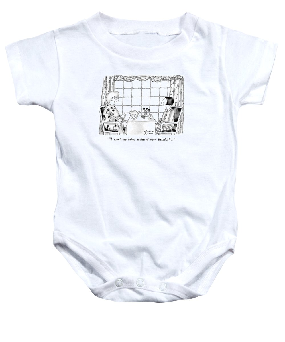 One Woman To Another Having Tea Baby Onesie featuring the drawing I Want My Ashes Scattered Over Bergdorf's by Victoria Roberts