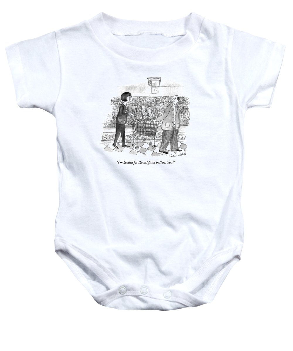 Consumerism Baby Onesie featuring the drawing I'm Headed For The Artificial Butters. You? by Victoria Roberts