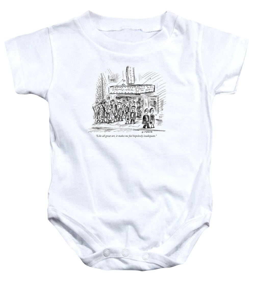 Inadequate Baby Onesie featuring the drawing Like All Great Art by David Sipress