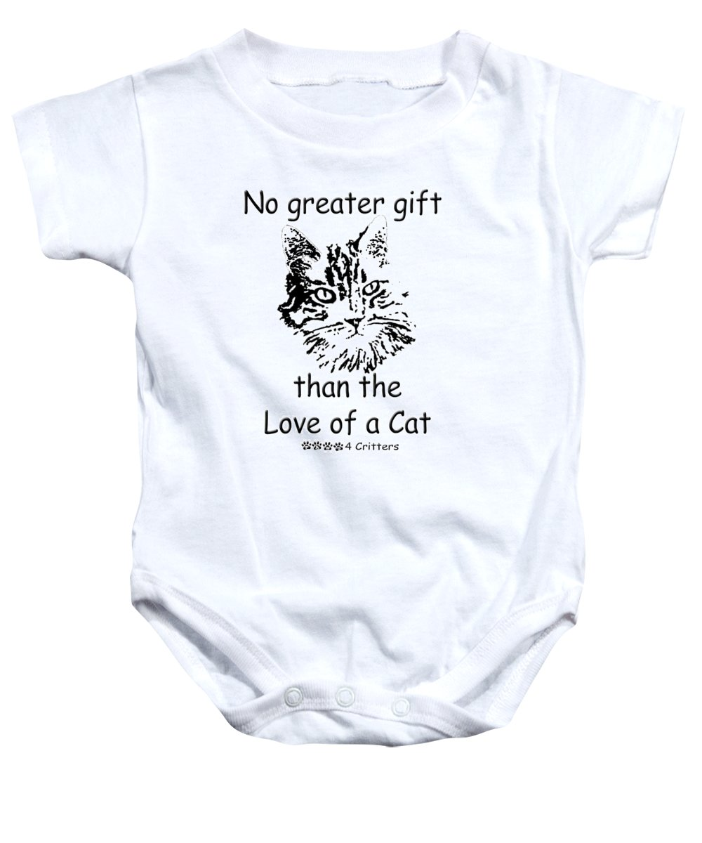 No Greater Gift Than The Love Of A Cat Baby Onesie featuring the photograph No Greater Gift Than Love Of Cat by Robyn Stacey