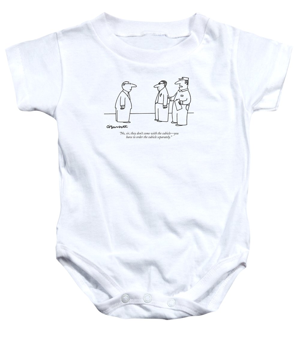 Cubicle Baby Onesie featuring the drawing No, Sir, They Don't Come With The Cubicle - by Charles Barsotti