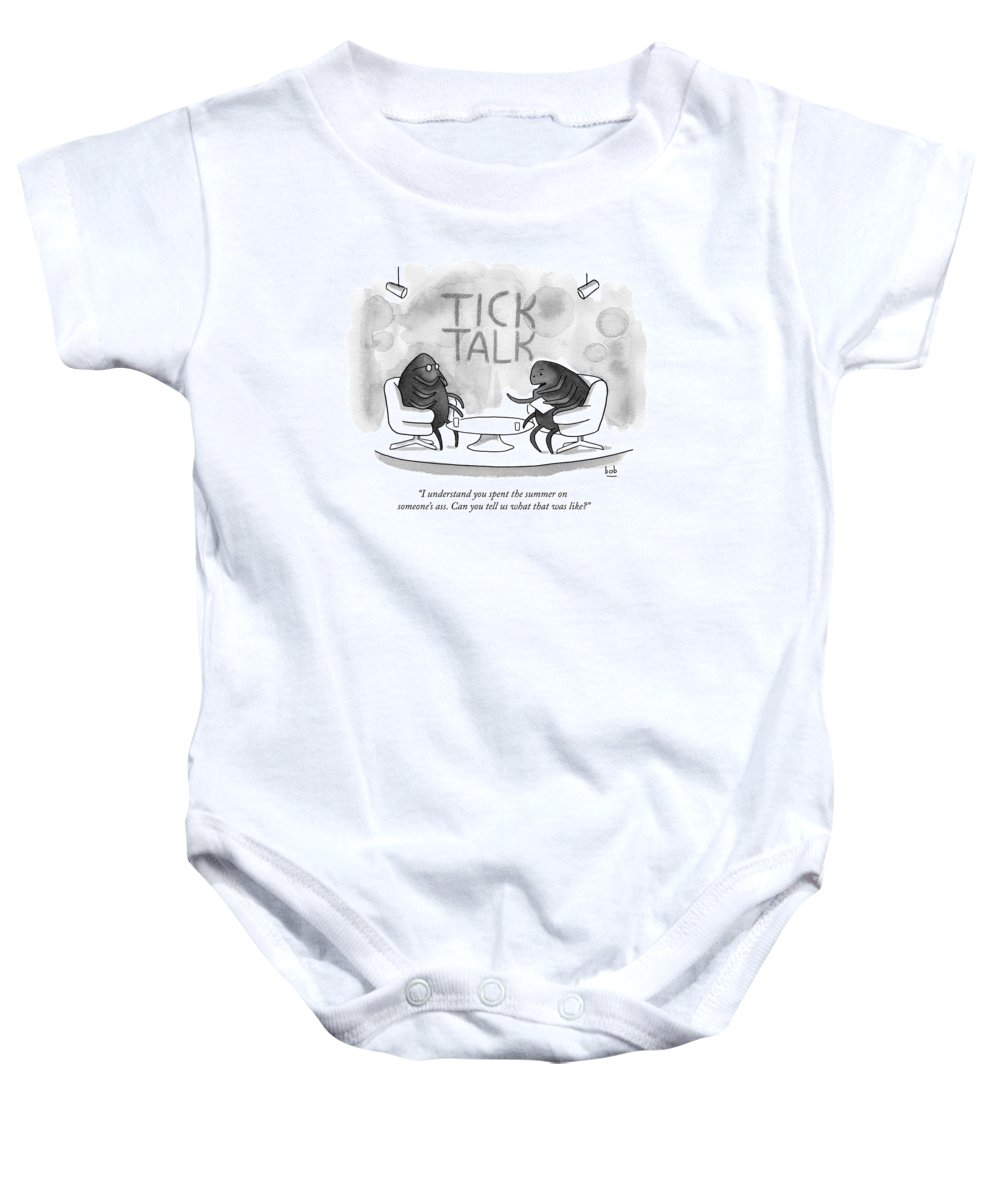 Ticks Baby Onesie featuring the drawing On Tick Interviews Another On A  Talk Show Called by