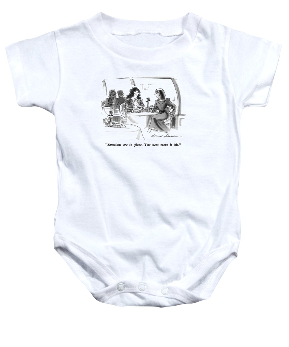 One Woman Speaks To Another In Restaurant.  Women Discussing Men Baby Onesie featuring the drawing Sanctions Are In Place. The Next Move Is His by Bernard Schoenbaum