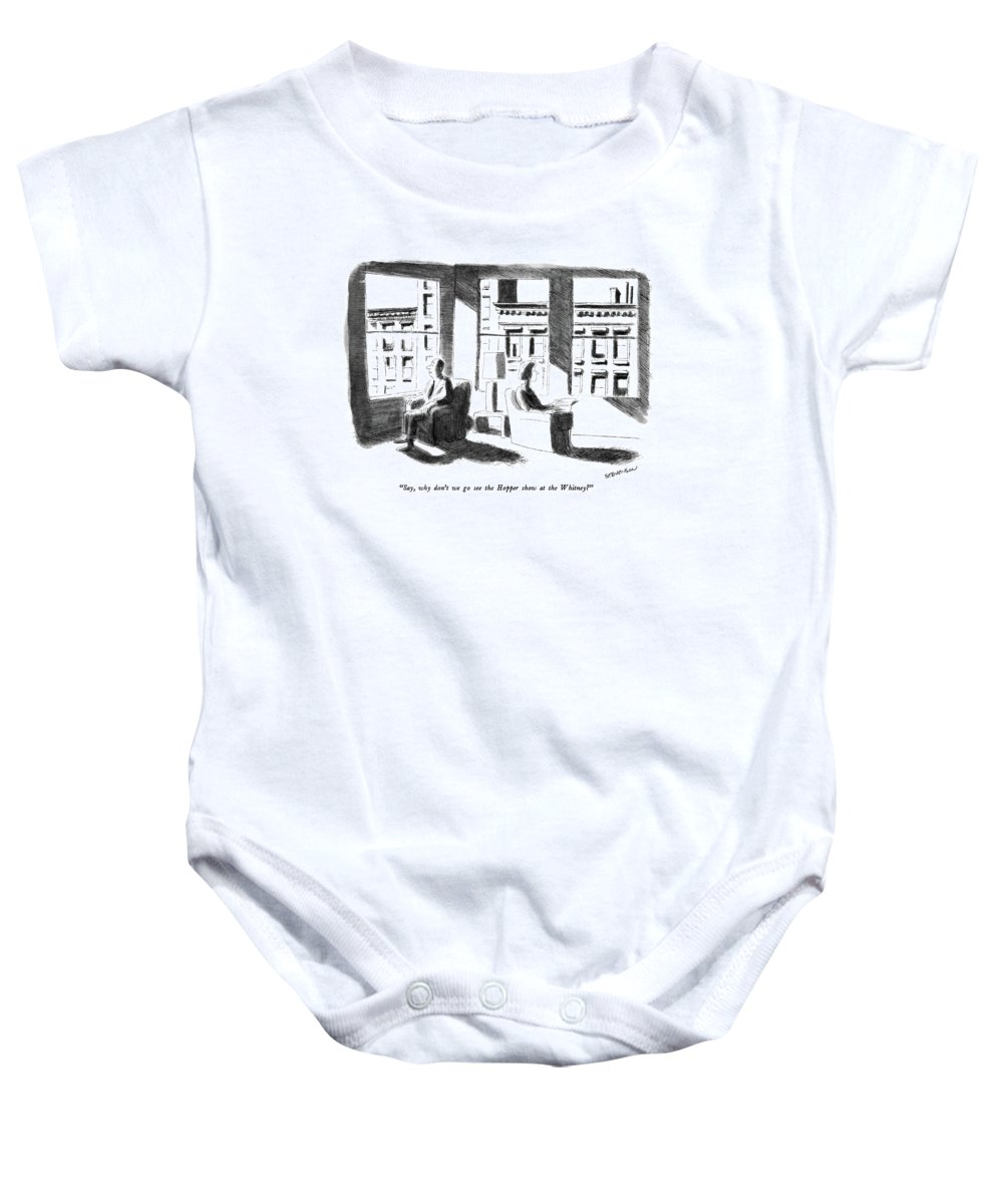 A Couple Baby Onesie featuring the drawing Say, Why Don't We Go See The Hopper Show by James Stevenson