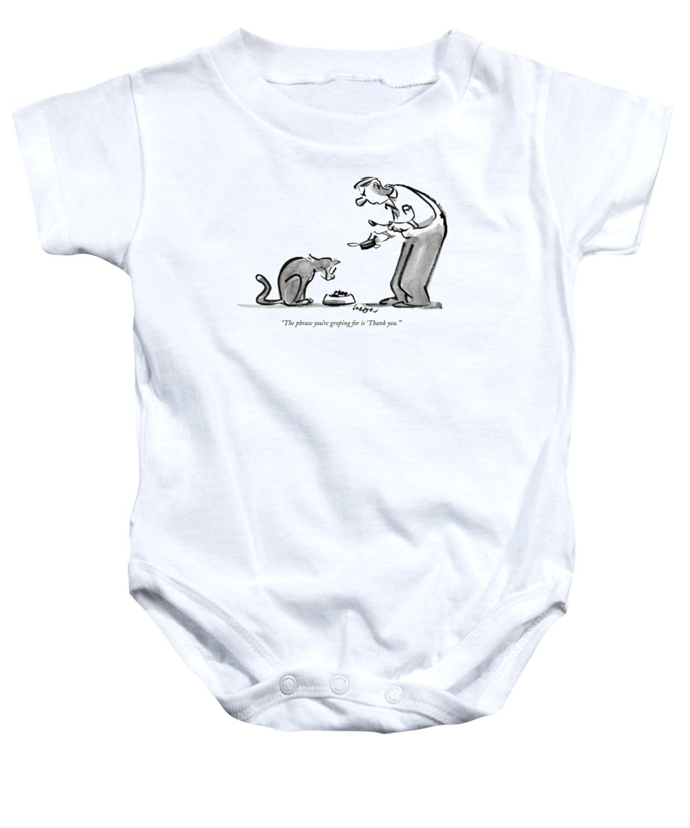 Dining Baby Onesie featuring the drawing The Phrase You're Groping For Is 'thank You.' by Lee Lorenz
