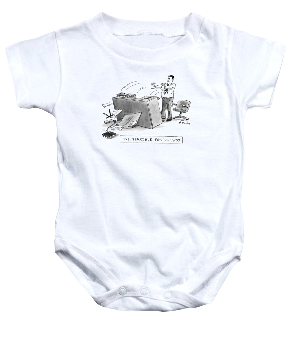 Age Baby Onesie featuring the drawing The Terrible Forty-twos by Mike Twohy