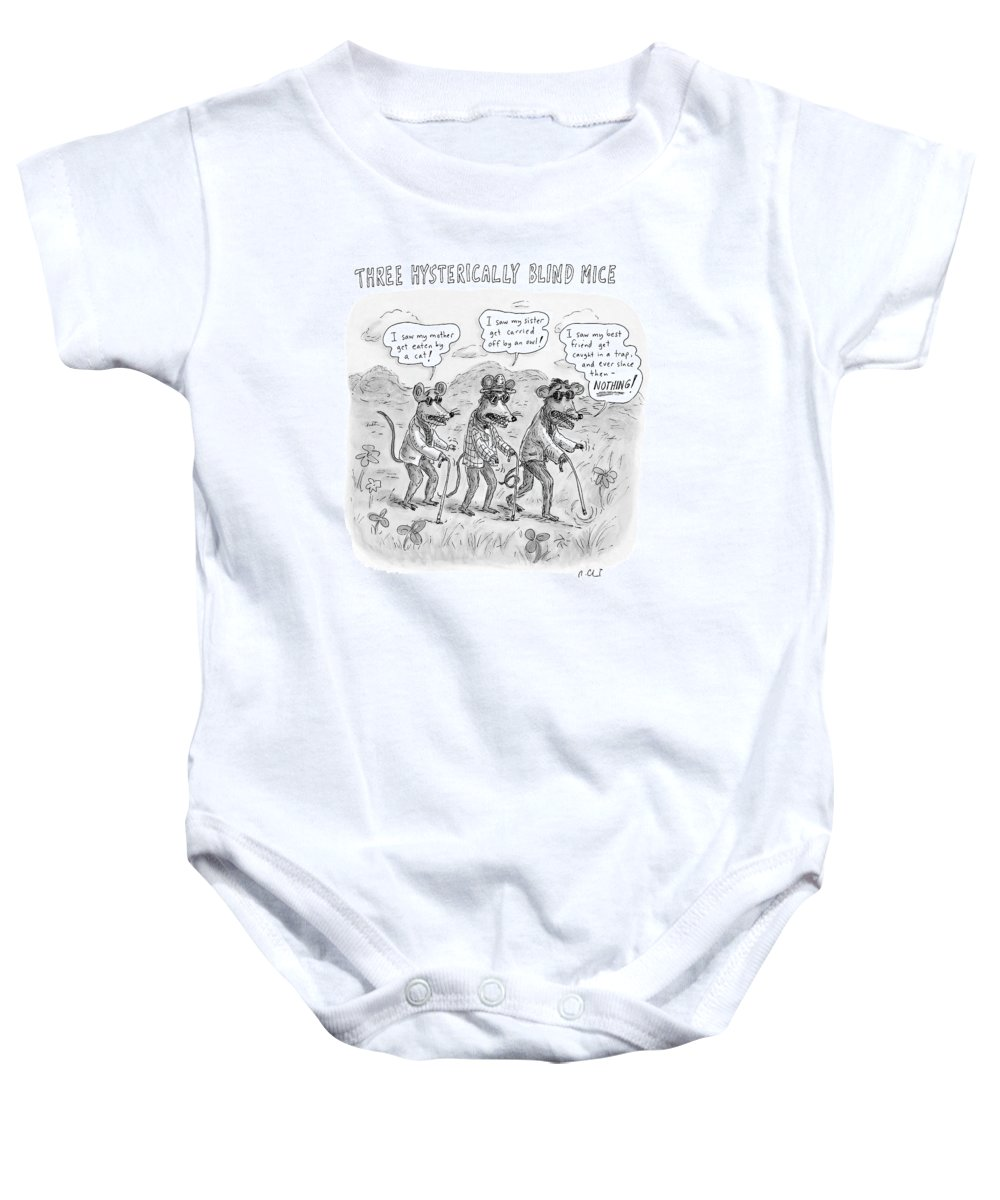 Fictional Characters Children Stories Song Lyrics  (three Blind Mice Telling Hysterical Stories ) 119414 Rch Roz Chast Baby Onesie featuring the drawing Three Hysterically Blind Mice by Roz Chast