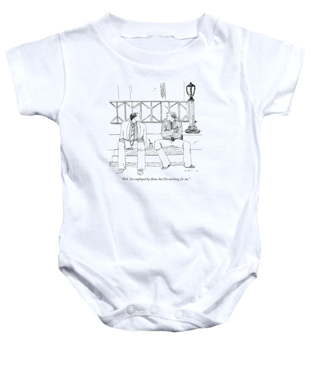 Business Baby Onesie featuring the drawing Well, I'm Employed By Them, But I'm Working by Richard Cline