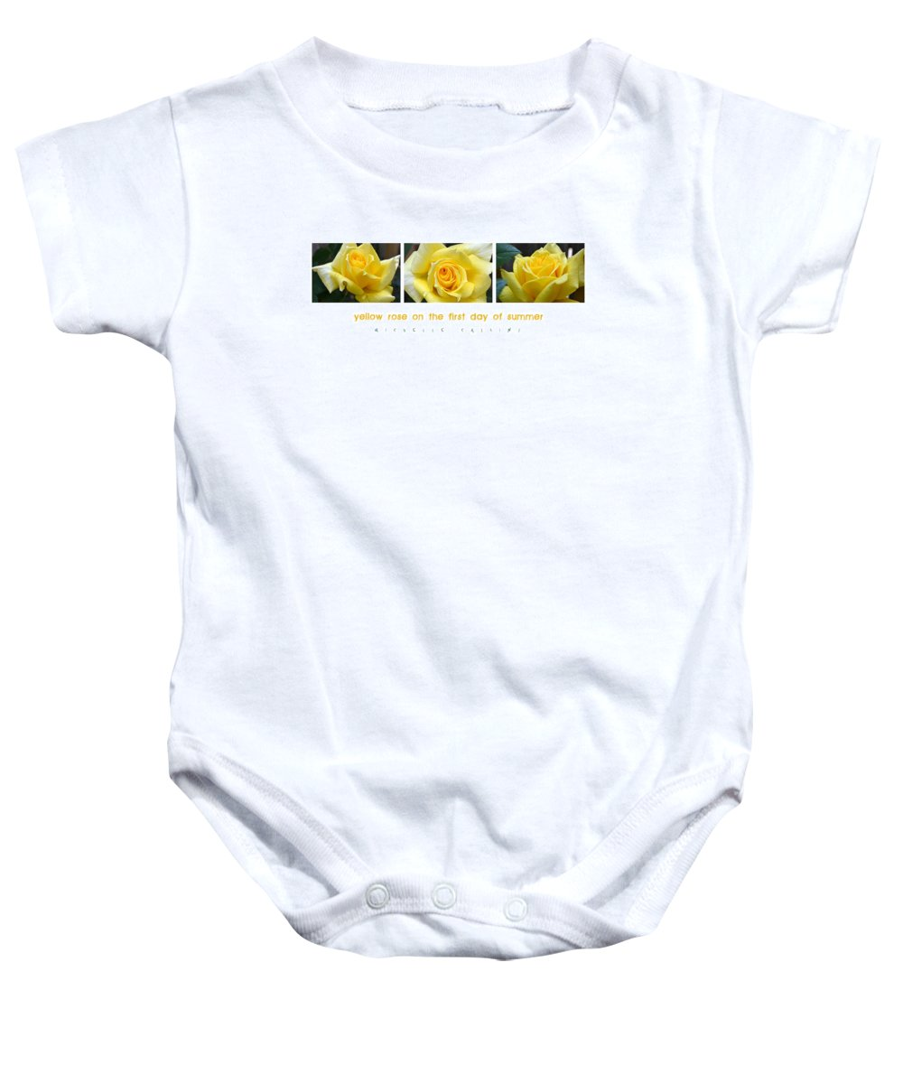 Rose Baby Onesie featuring the photograph Yellow Rose On The First Day Of Summer by Michelle Calkins