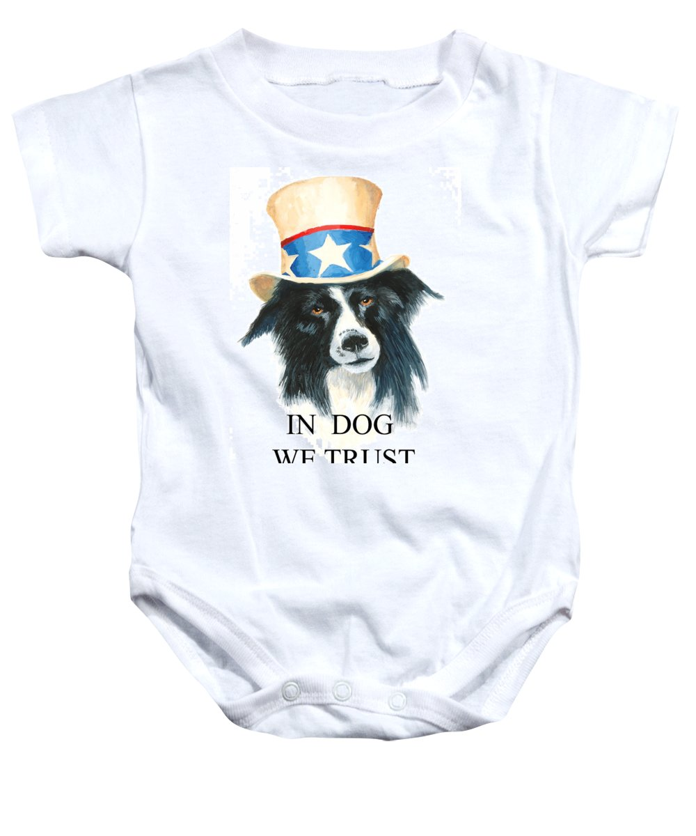 Dog Baby Onesie featuring the painting In Dog We Trust Greeting Card by Jerry McElroy
