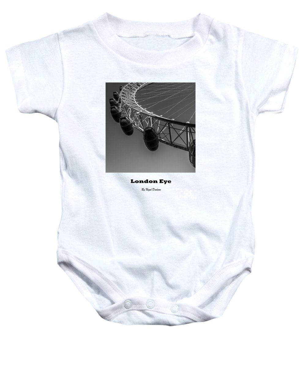London Baby Onesie featuring the photograph London Eye. by Nigel Dudson