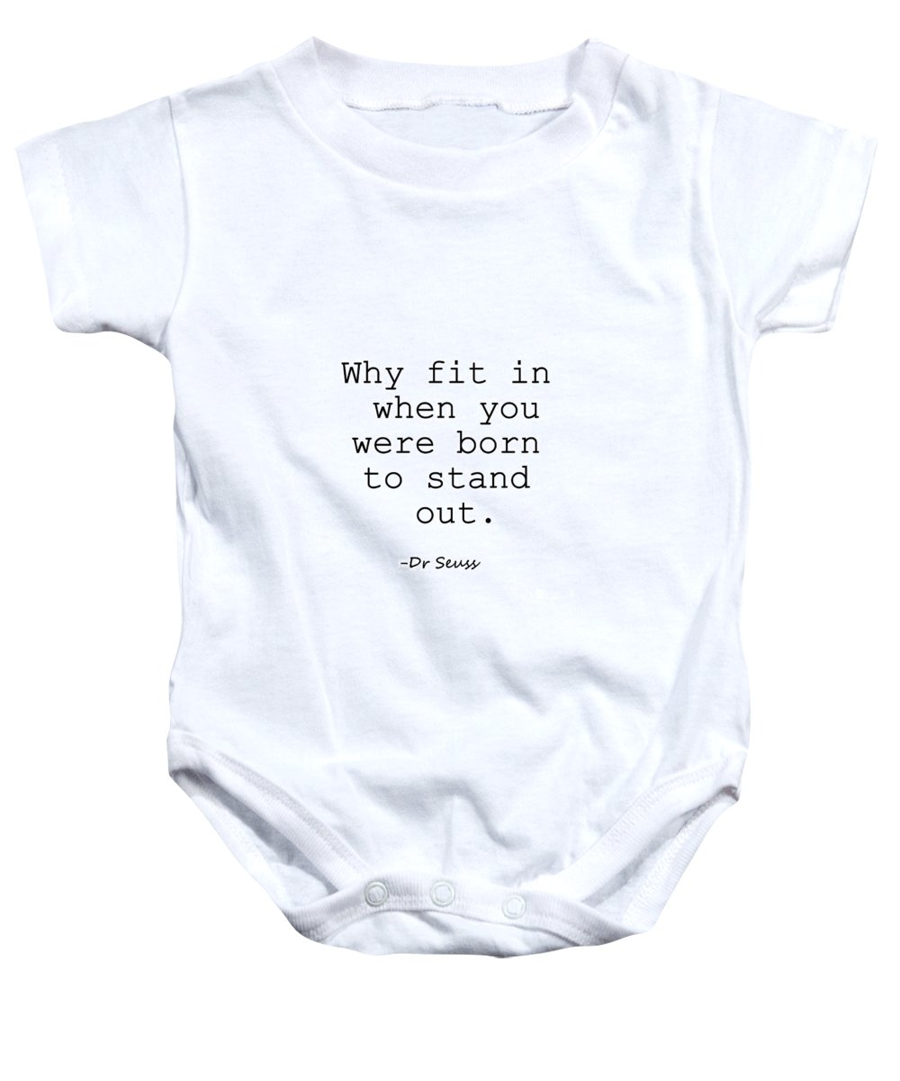 300056166 Dr Seuss- Why Fit In Onesie for Sale by Sweeping Girl