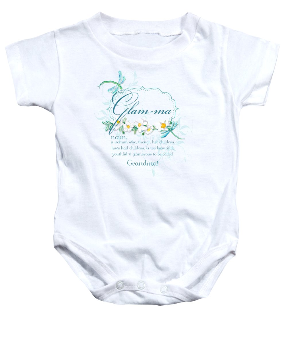 Glam-ma Baby Onesie featuring the painting Glam-ma Grandma Grandmother For Glamorous Grannies by Audrey Jeanne Roberts