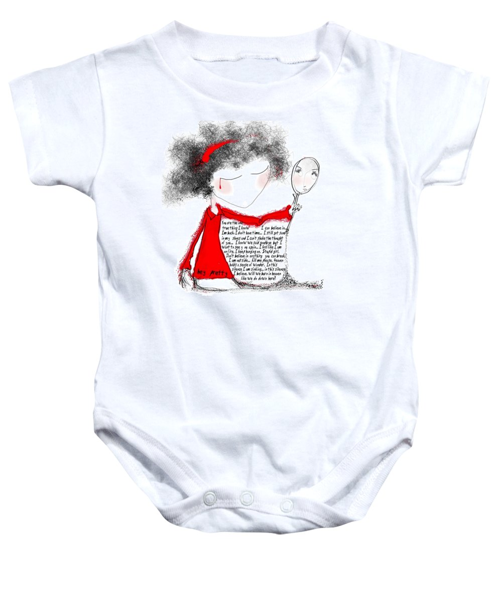 Pretty Woman Crying Tears Red Words Mirror Girls Baby Onesie featuring the digital art Hey Pretty by Veronica Jackson