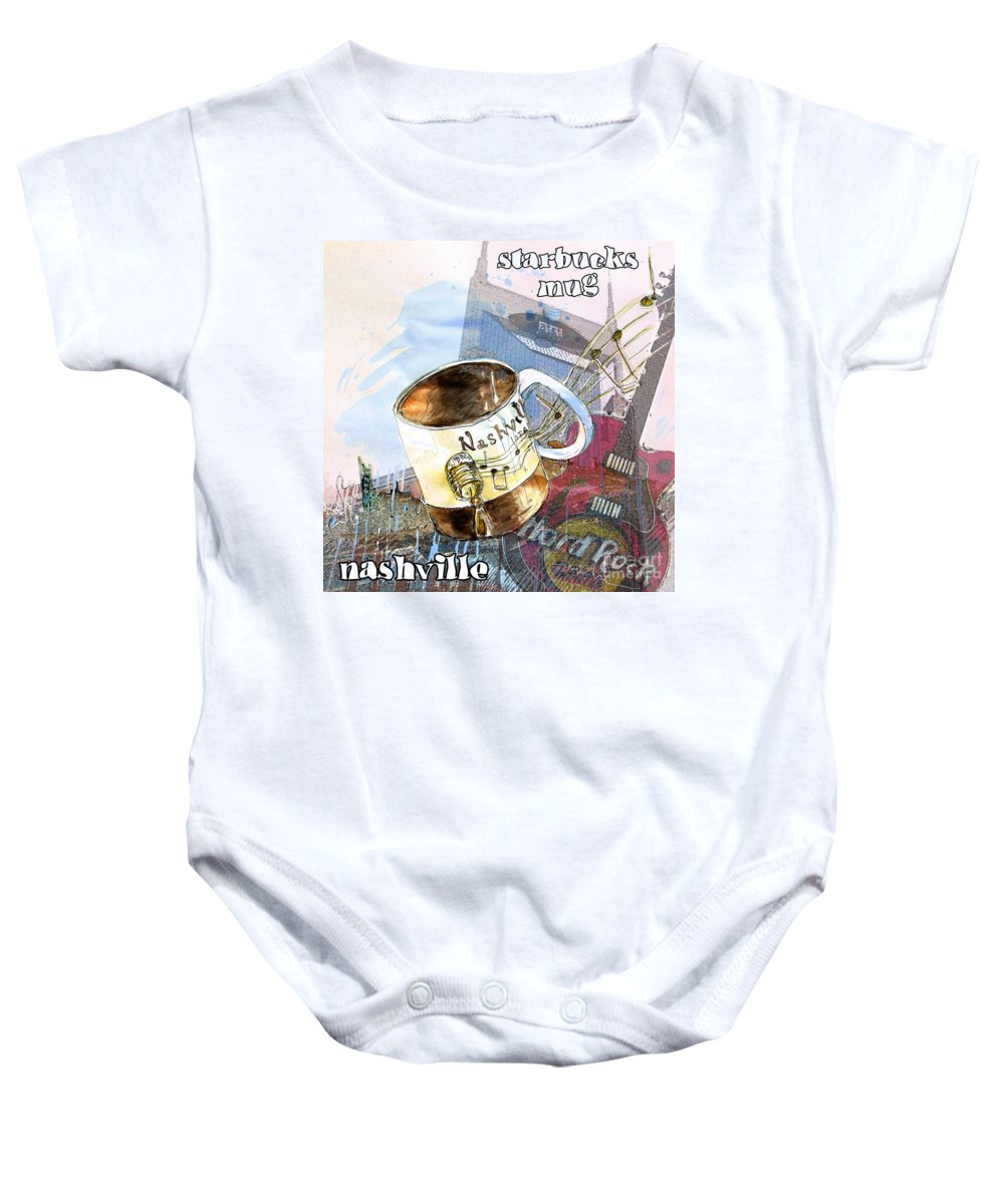 Mugs Baby Onesie featuring the painting Starbucks Mug Nashville by Miki De Goodaboom