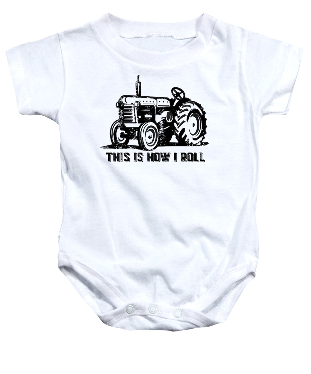 Tractor Baby Onesie featuring the drawing This Is How I Roll Tractor by Edward Fielding