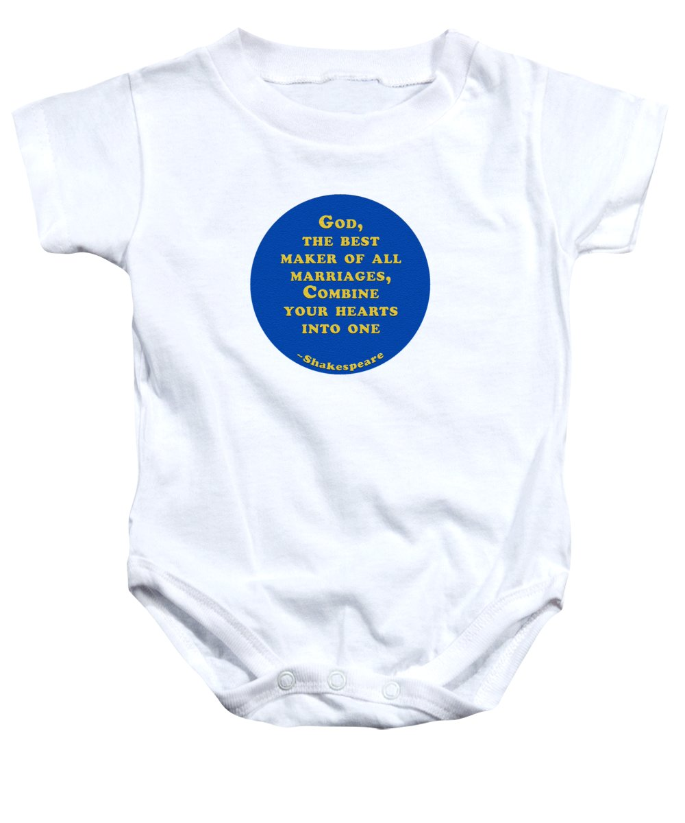 God Baby Onesie featuring the digital art God, The Best Maker #shakespeare #shakespearequote 2 by TintoDesigns