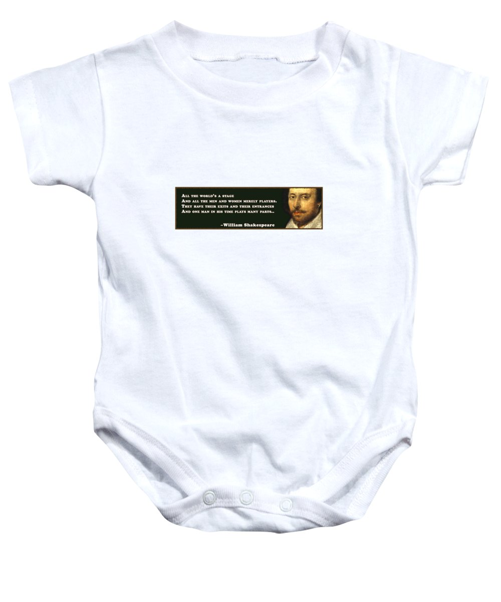 All Baby Onesie featuring the digital art All The World's A Stage #shakespeare #shakespearequote by TintoDesigns