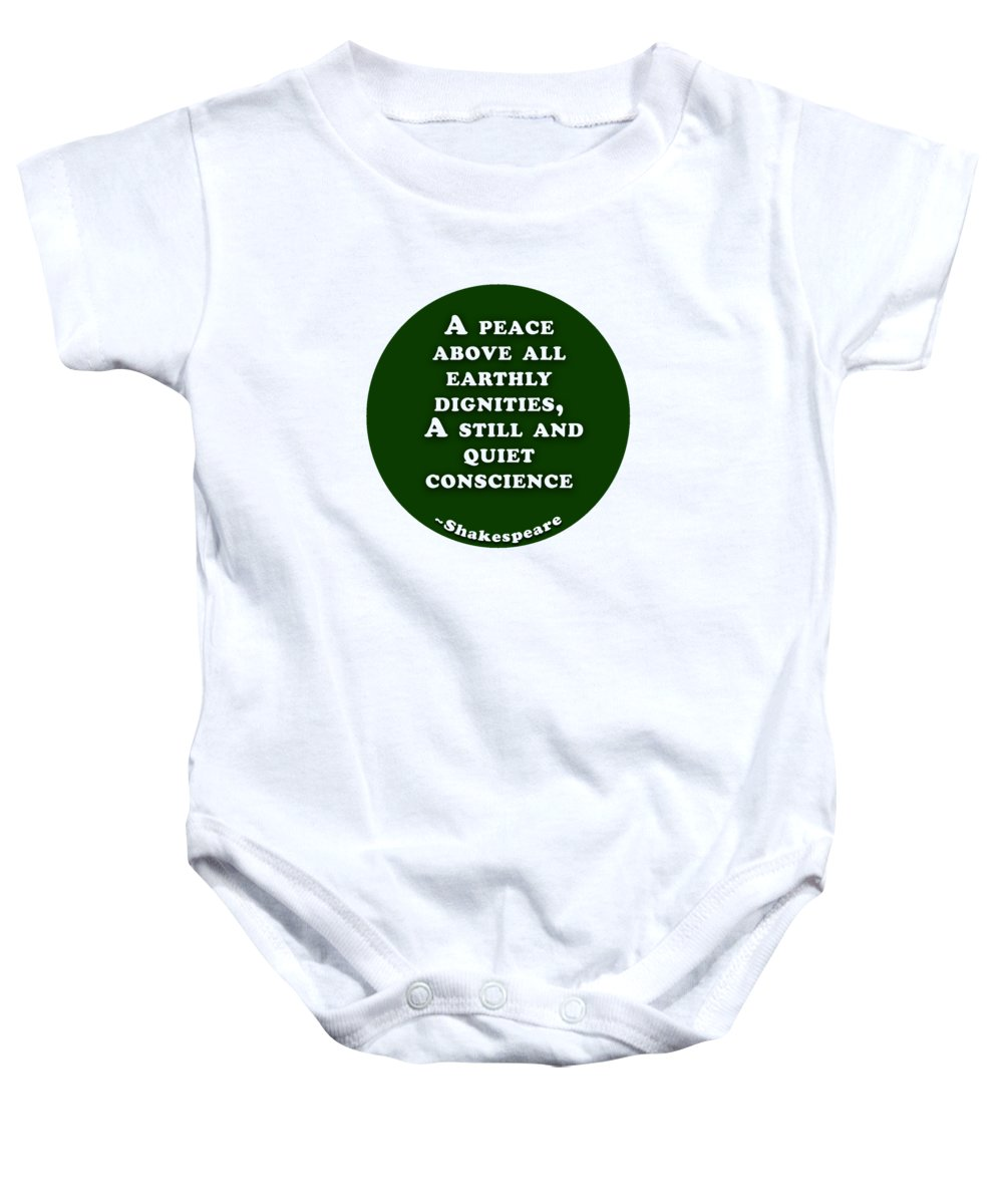 A Baby Onesie featuring the digital art A Peace Above All #shakespeare #shakespearequote by TintoDesigns