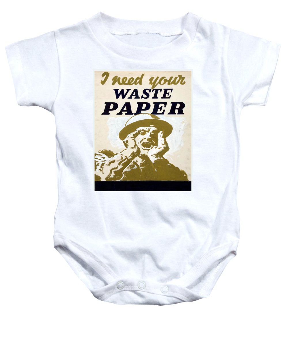 Vintage Poster Baby Onesie featuring the painting Vintage Poster - I Need Your Waste Paper by Vintage Images