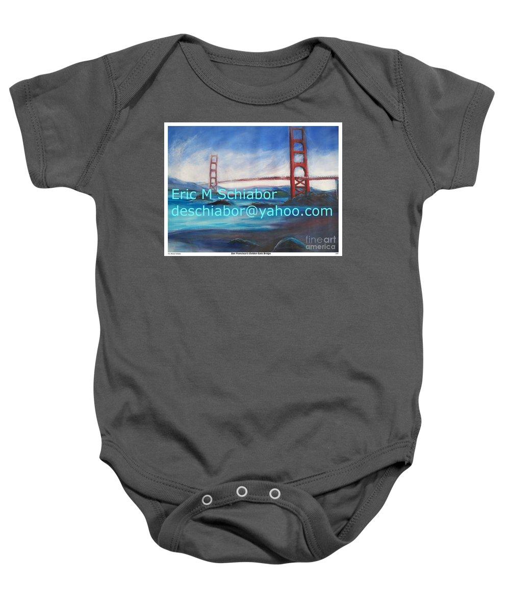 California Coast Baby Onesie featuring the painting San Francisco Golden Gate Bridge by Eric Schiabor