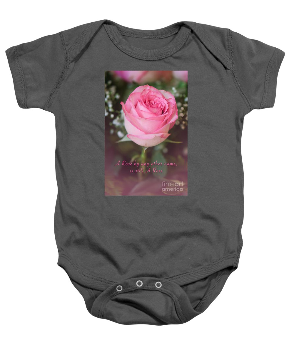 Inspirational Photo Baby Onesie featuring the photograph A Rose By Any Other Name Is Still A Rose by Gwen Gibson