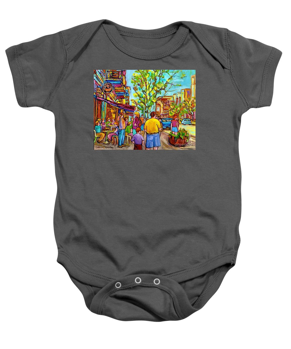 Montreal Streetscene Baby Onesie featuring the painting Cafes In Springtime by Carole Spandau