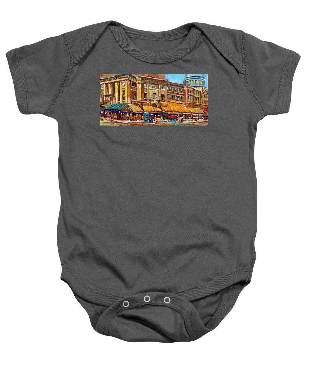 Montreal Art Baby Onesie featuring the painting Marche Bonsecours Old Montreal by Carole Spandau