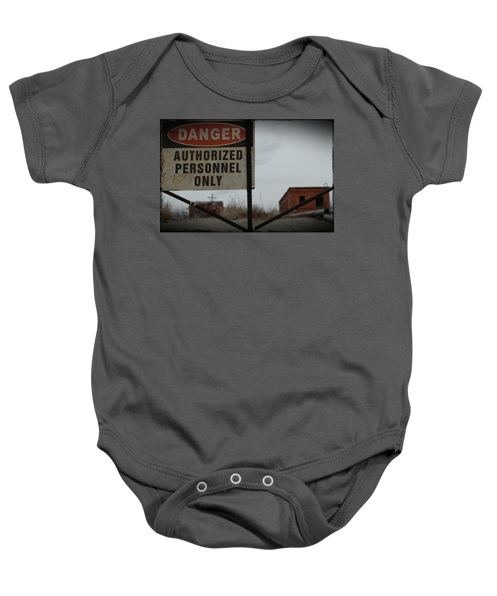 Urban Exploration Baby Onesie featuring the photograph Authorized Personnel by April Davis