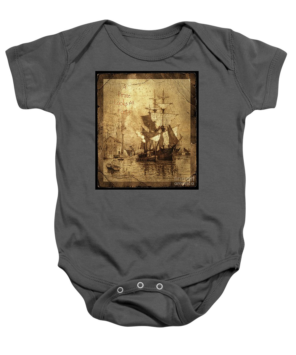 A Pirate Looks At Forty Baby Onesie featuring the photograph A Pirate Looks At Forty Schooner Wharf by John Stephens