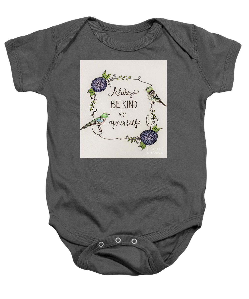 Birds Baby Onesie featuring the painting Always Be Kind To Yourself by Elizabeth Robinette Tyndall
