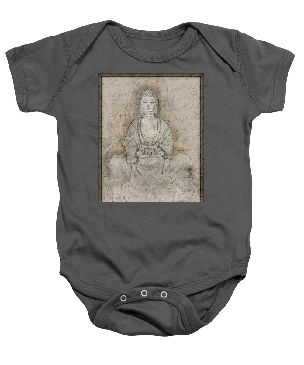 Buddha Baby Onesie featuring the photograph Buddha In The End Quote by Ray Van Gundy