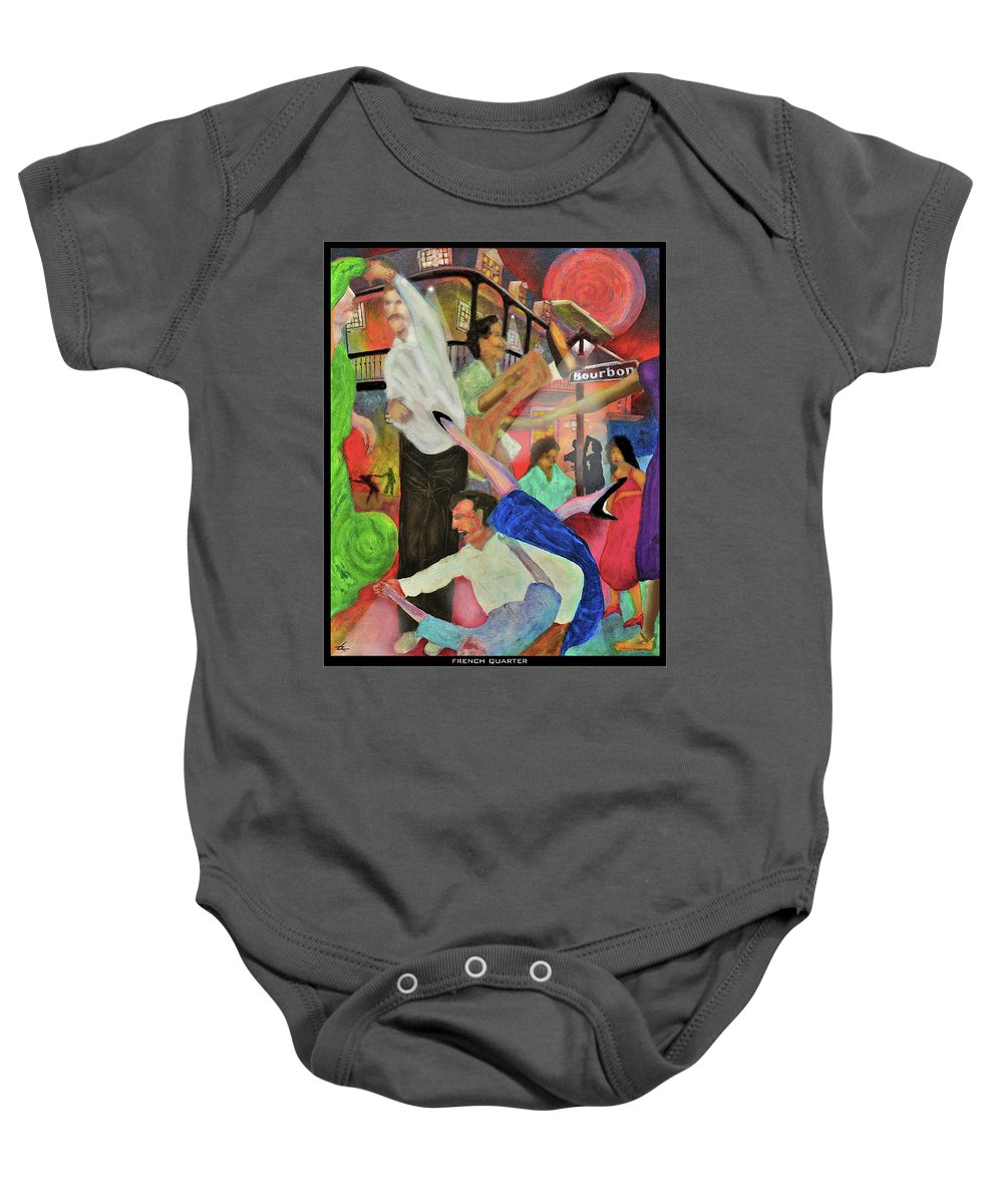 Quarter Baby Onesie featuring the painting French Quarter by Larry Rice
