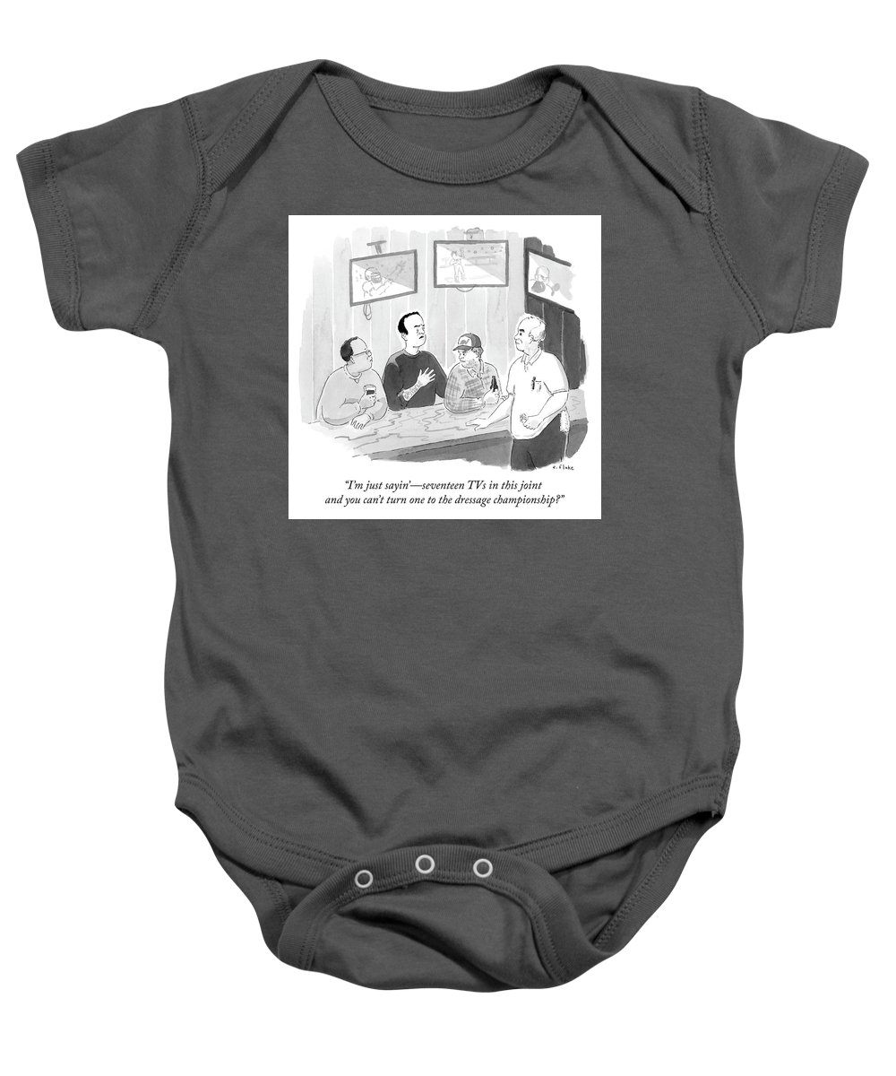 I'm Just Sayin'- Seventeen Tvs In This Joint And You Can't Turn One To The Dressage Championship? Baby Onesie featuring the drawing The Dressage Fan by Emily Flake