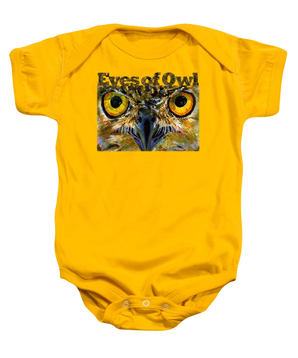 Eyes Baby Onesie featuring the painting Eyes Of Owls 18 Shirt by John D Benson