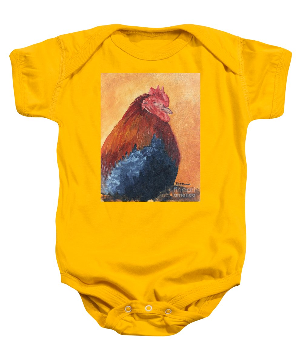 Animal Baby Onesie featuring the painting Rooster by Todd Blanchard