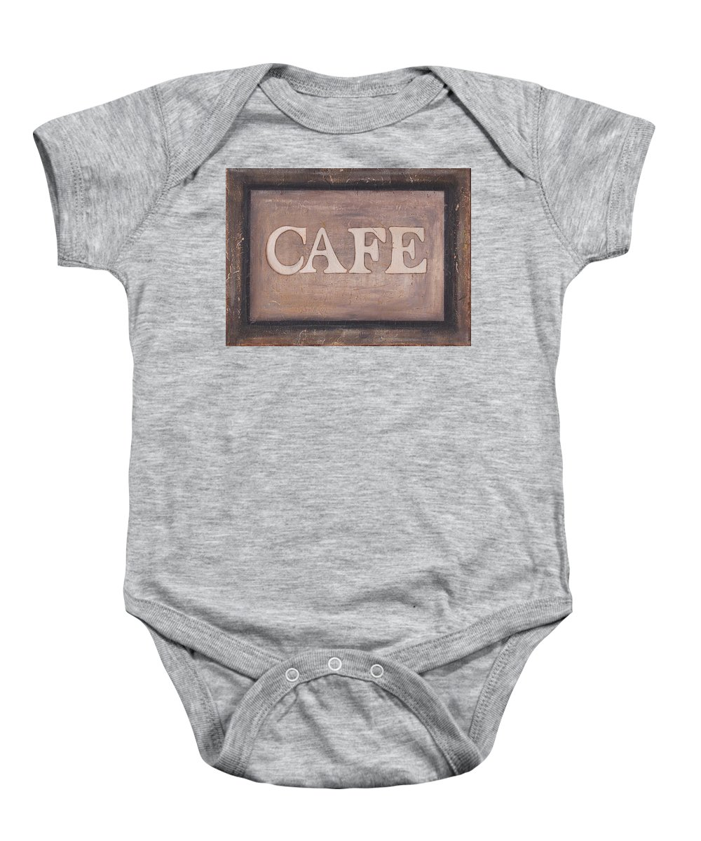 Coffee Baby Onesie featuring the painting Cafe Shop Sign by Barbara St Jean