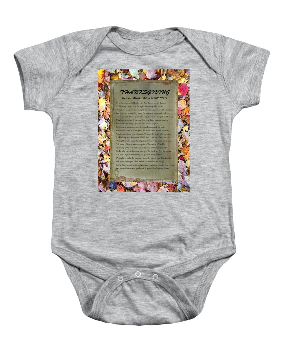 Thanksgiving Baby Onesie featuring the photograph Thanksgiving By Ella Wheeler Wilcox by Sandi OReilly