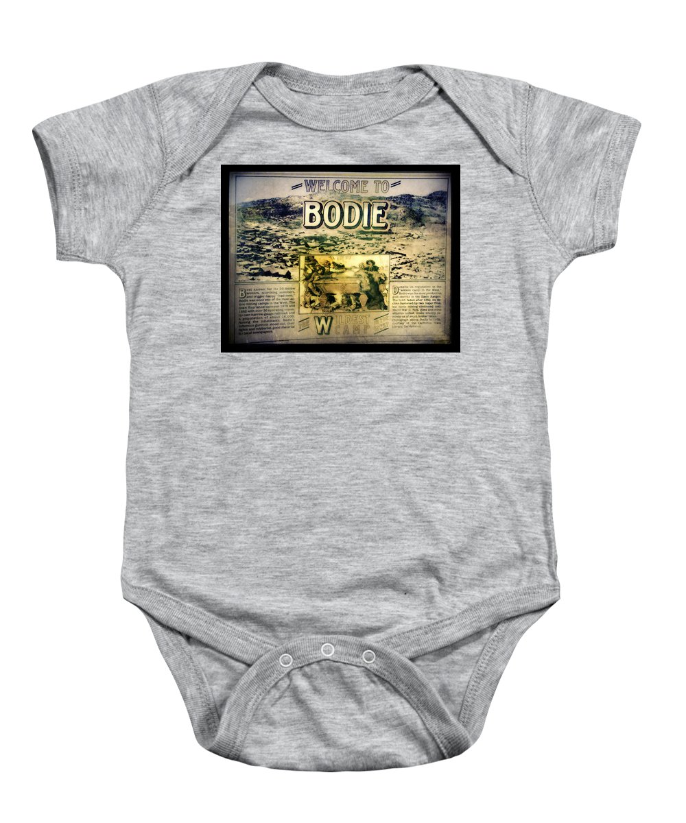 Bodie Baby Onesie featuring the photograph Welcome To Bodie California by LeeAnn McLaneGoetz McLaneGoetzStudioLLCcom