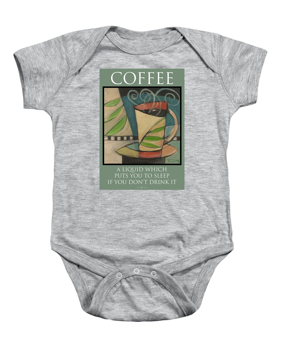 Coffee Baby Onesie featuring the painting Coffee Puts You To Sleep Poster by Tim Nyberg