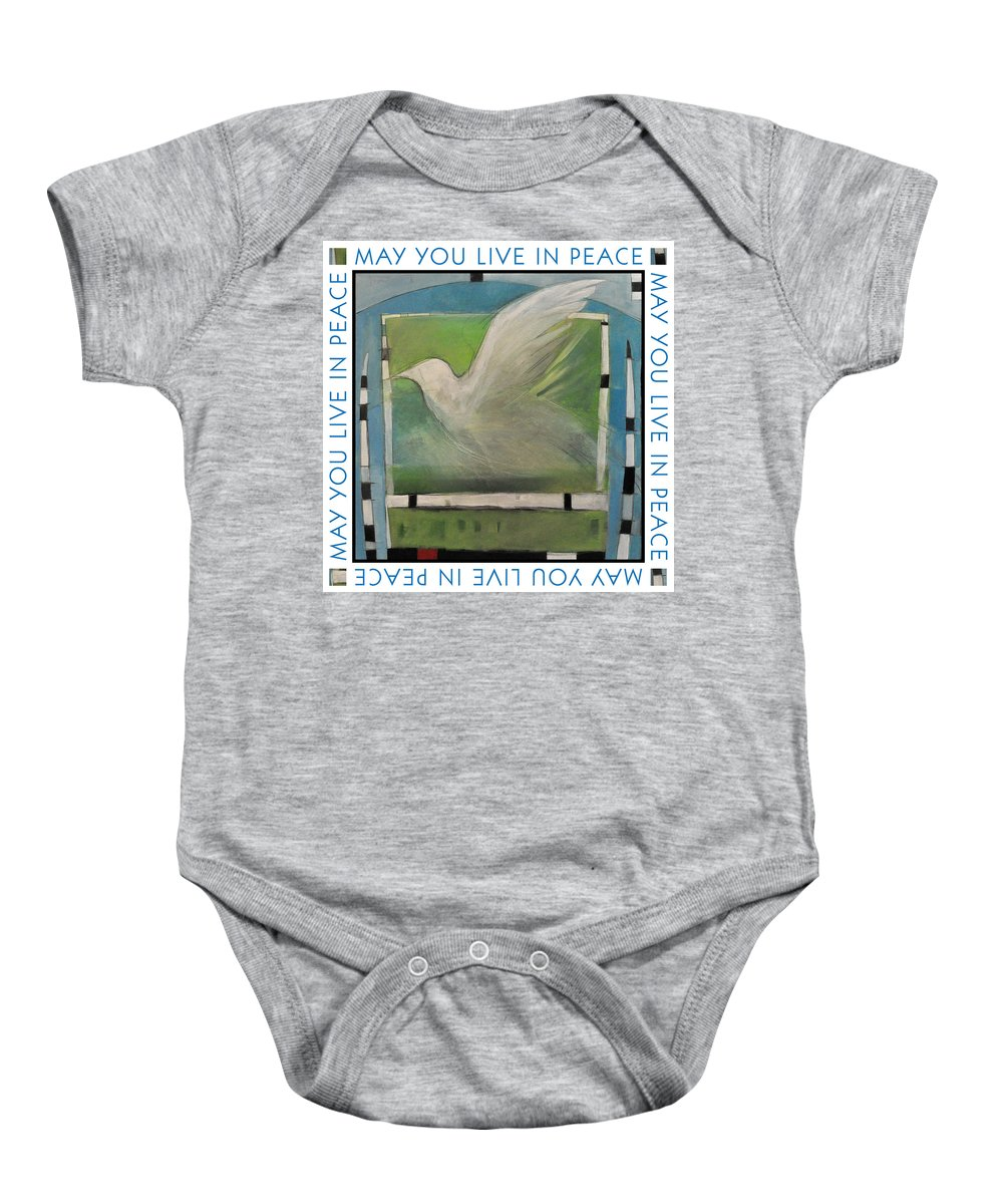 Peace Baby Onesie featuring the painting May You Live In Peace Poster by Tim Nyberg
