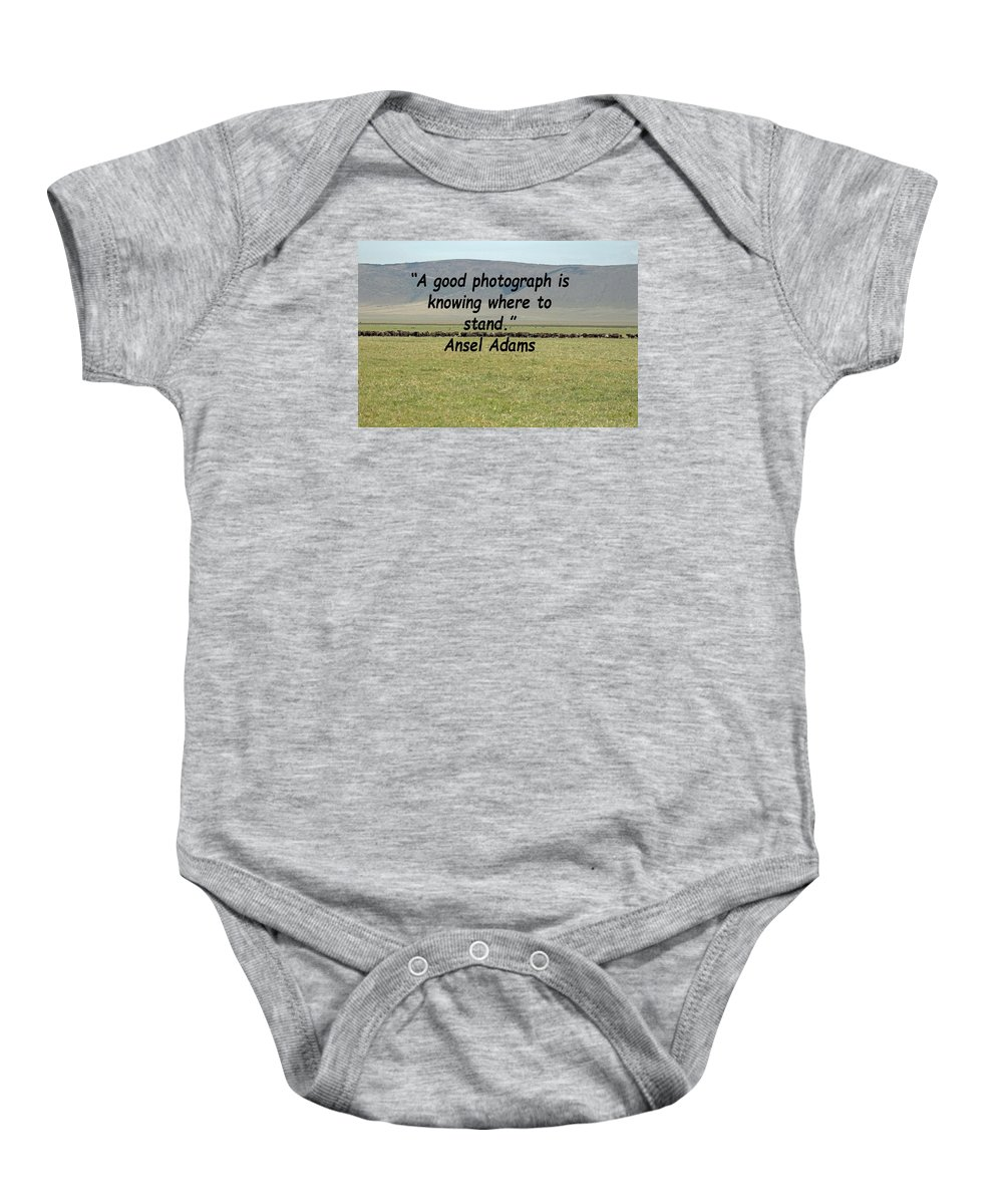 Quote Baby Onesie featuring the photograph Ansel Adams Quote by Tony Murtagh
