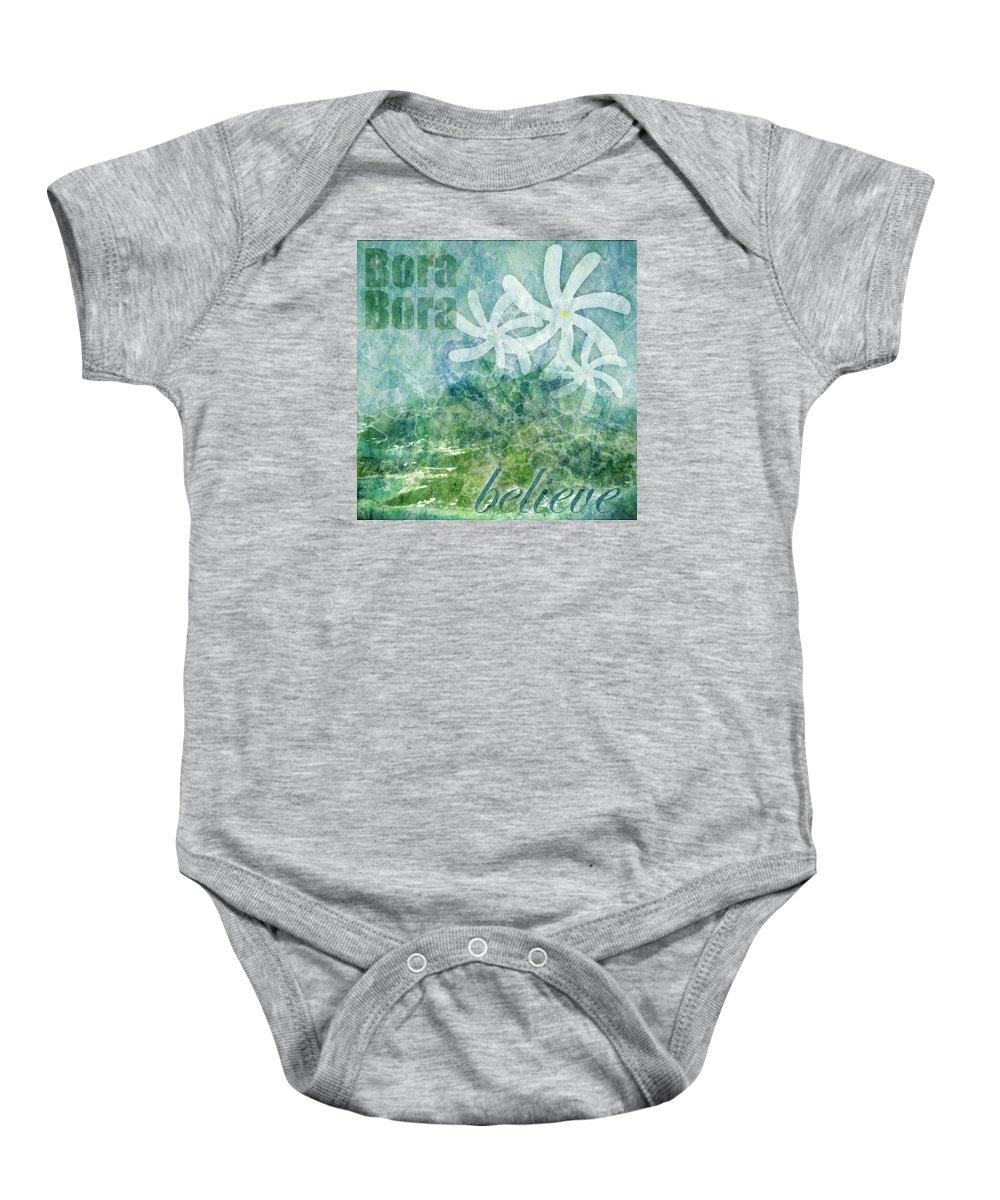 Abstract Baby Onesie featuring the photograph Bora Bora Believe Wall Art by Pam Elliott